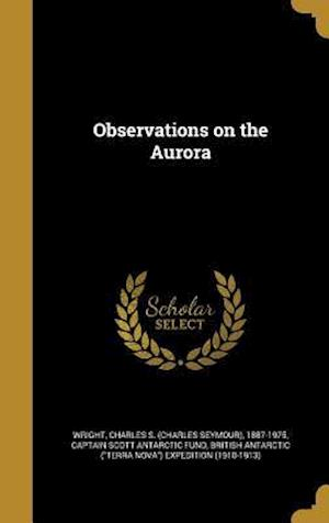 Bog, hardback Observations on the Aurora