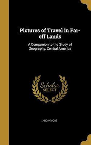 Bog, hardback Pictures of Travel in Far-Off Lands