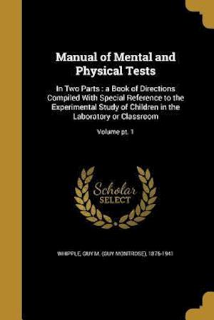 Bog, paperback Manual of Mental and Physical Tests