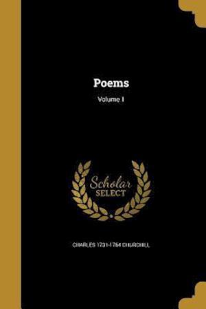 Poems; Volume 1 af Charles 1731-1764 Churchill