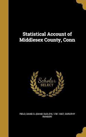 Bog, hardback Statistical Account of Middlesex County, Conn af Dorothy Ransom