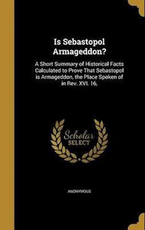 Bog, hardback Is Sebastopol Armageddon?