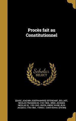 Bog, hardback Proces Fait Au Constitutionnel