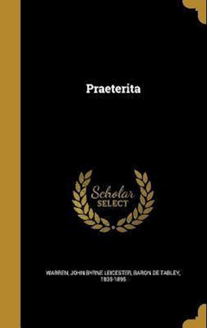 Bog, hardback Praeterita