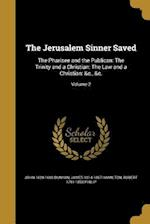 The Jerusalem Sinner Saved af James 1814-1867 Hamilton, John 1628-1688 Bunyan, Robert 1791-1858 Philip