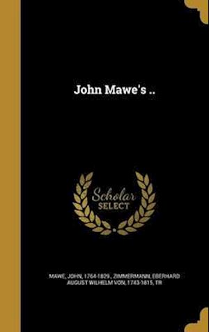 Bog, hardback John Mawe's ..