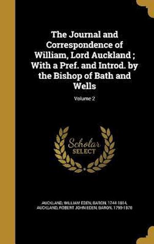 Bog, hardback The Journal and Correspondence of William, Lord Auckland; With a Pref. and Introd. by the Bishop of Bath and Wells; Volume 2