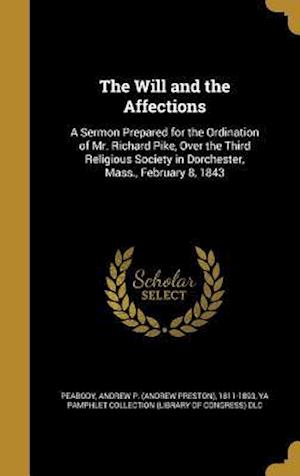 Bog, hardback The Will and the Affections