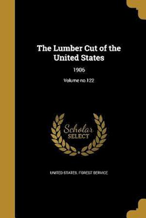 Bog, paperback The Lumber Cut of the United States