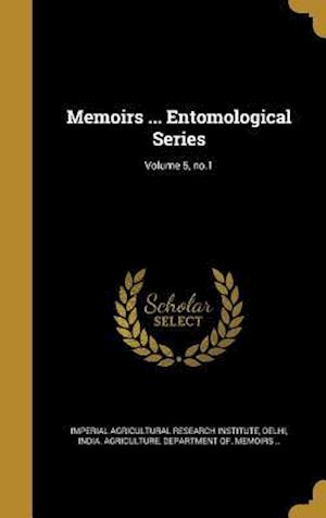 Bog, hardback Memoirs ... Entomological Series; Volume 5, No.1