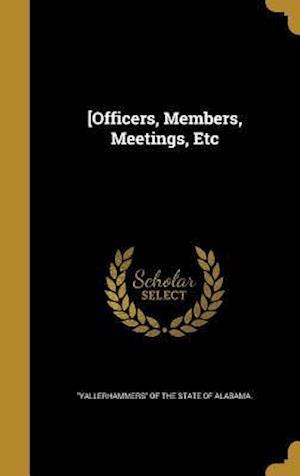 Bog, hardback [Officers, Members, Meetings, Etc