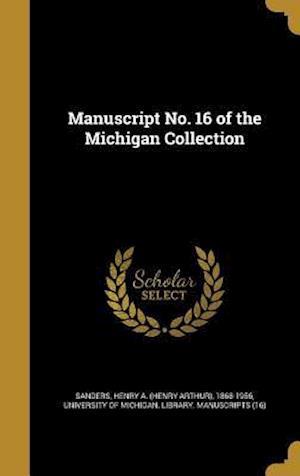 Bog, hardback Manuscript No. 16 of the Michigan Collection