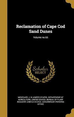 Bog, hardback Reclamation of Cape Cod Sand Dunes; Volume No.65