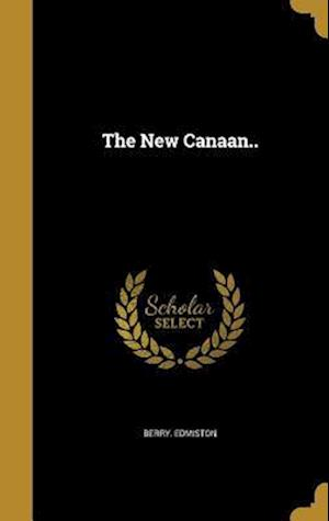 Bog, hardback The New Canaan.. af Berry Edmiston