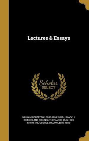 Lectures & Essays af William Robertson 1846-1894 Smith