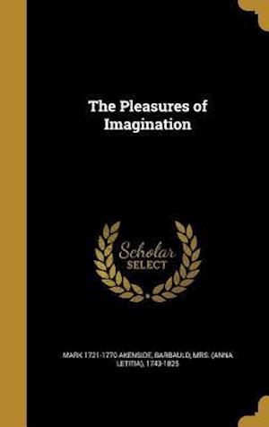 Bog, hardback The Pleasures of Imagination af Mark 1721-1770 Akenside