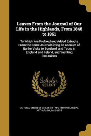 Bog, paperback Leaves from the Journal of Our Life in the Highlands, from 1848 to 1861