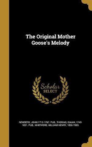 Bog, hardback The Original Mother Goose's Melody