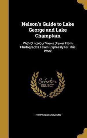 Bog, hardback Nelson's Guide to Lake George and Lake Champlain