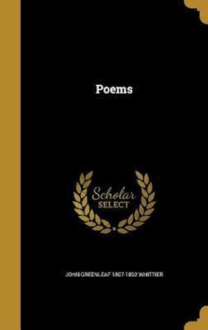 Bog, hardback Poems af John Greenleaf 1807-1892 Whittier