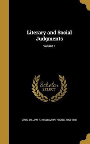 Bog, hardback Literary and Social Judgments; Volume 1