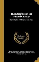 The Literature of the Second Century af Samuel 1859-1927 Hemphill