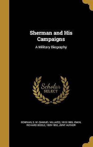 Bog, hardback Sherman and His Campaigns
