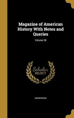 Bog, hardback Magazine of American History with Notes and Queries; Volume 28