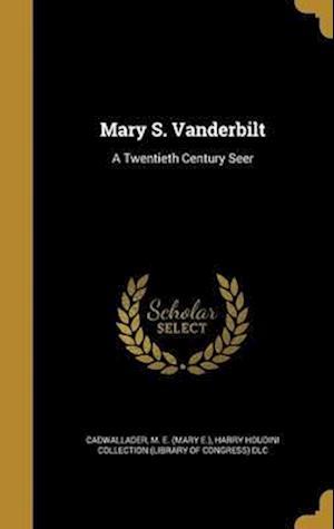 Bog, hardback Mary S. Vanderbilt