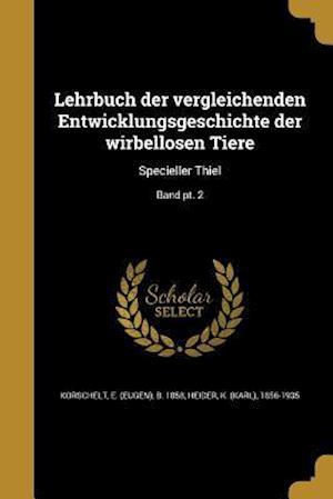 Bog, paperback Lehrbuch Der Vergleichenden Entwicklungsgeschichte Der Wirbellosen Tiere