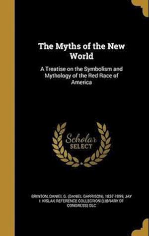 Bog, hardback The Myths of the New World