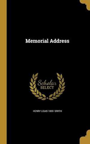 Bog, hardback Memorial Address af Henry Louis 1859- Smith