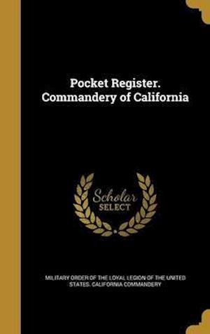 Bog, hardback Pocket Register. Commandery of California