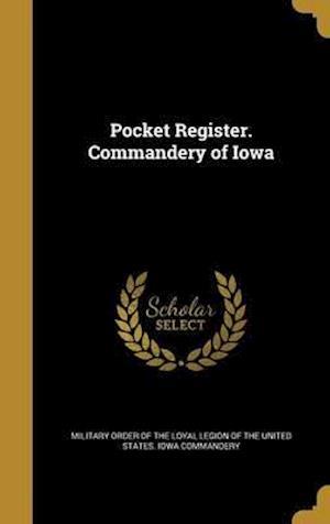 Bog, hardback Pocket Register. Commandery of Iowa