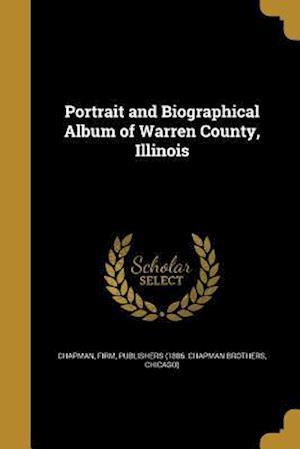 Bog, paperback Portrait and Biographical Album of Warren County, Illinois