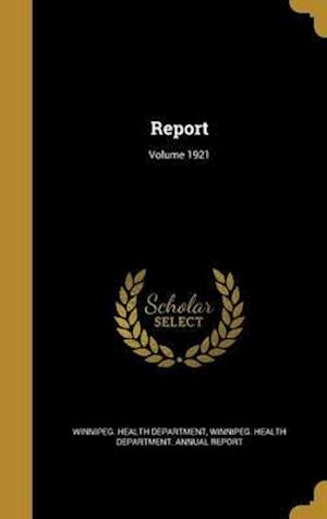 Bog, hardback Report; Volume 1921