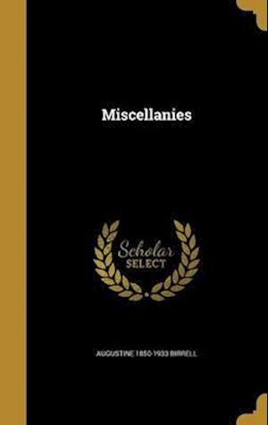 Bog, hardback Miscellanies af Augustine 1850-1933 Birrell