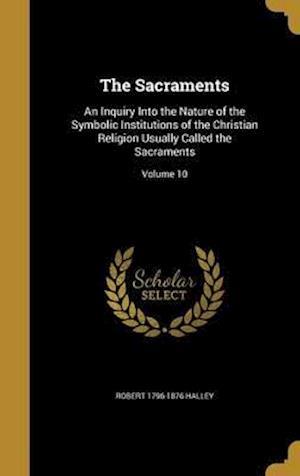 Bog, hardback The Sacraments af Robert 1796-1876 Halley