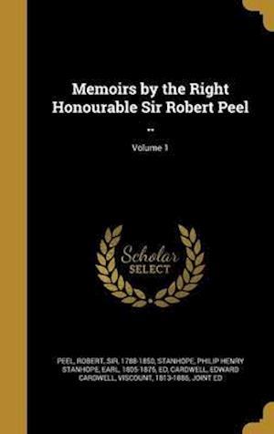 Bog, hardback Memoirs by the Right Honourable Sir Robert Peel ..; Volume 1