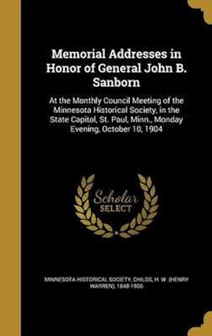 Bog, hardback Memorial Addresses in Honor of General John B. Sanborn