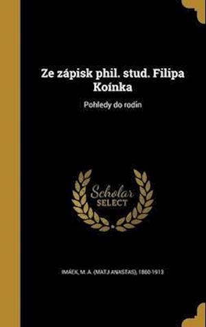 Bog, hardback Ze Zapisk Phil. Stud. Filipa Koinka