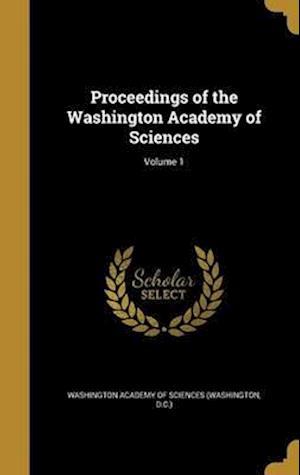 Bog, hardback Proceedings of the Washington Academy of Sciences; Volume 1