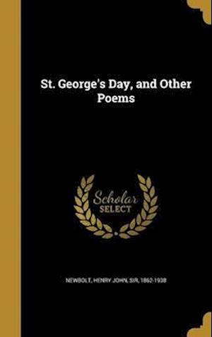 Bog, hardback St. George's Day, and Other Poems