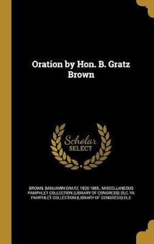 Bog, hardback Oration by Hon. B. Gratz Brown