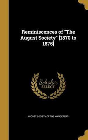 Bog, hardback Reminiscences of the August Society [1870 to 1875]