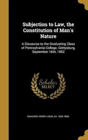 Bog, hardback Subjection to Law, the Constitution of Man's Nature
