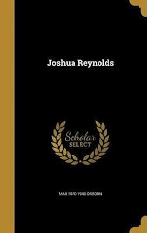 Bog, hardback Joshua Reynolds af Max 1870-1946 Osborn