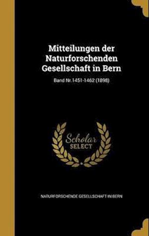 Bog, hardback Mitteilungen Der Naturforschenden Gesellschaft in Bern; Band NR.1451-1462 (1898)