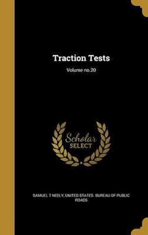 Bog, hardback Traction Tests; Volume No.20 af Samuel T. Neely