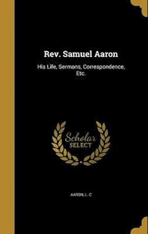 Bog, hardback REV. Samuel Aaron